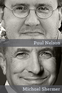 Paul Nelson (top), Michael Shermer (bottom)