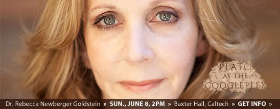See Dr. Rebecca Newberger Goldstein this Sunday at Caltech