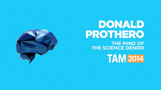Donald Prothero -- The Mind of the Science Denier (TAM 2014)