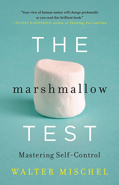 The Marshmallow Test: Mastering Self-Control (book cover)