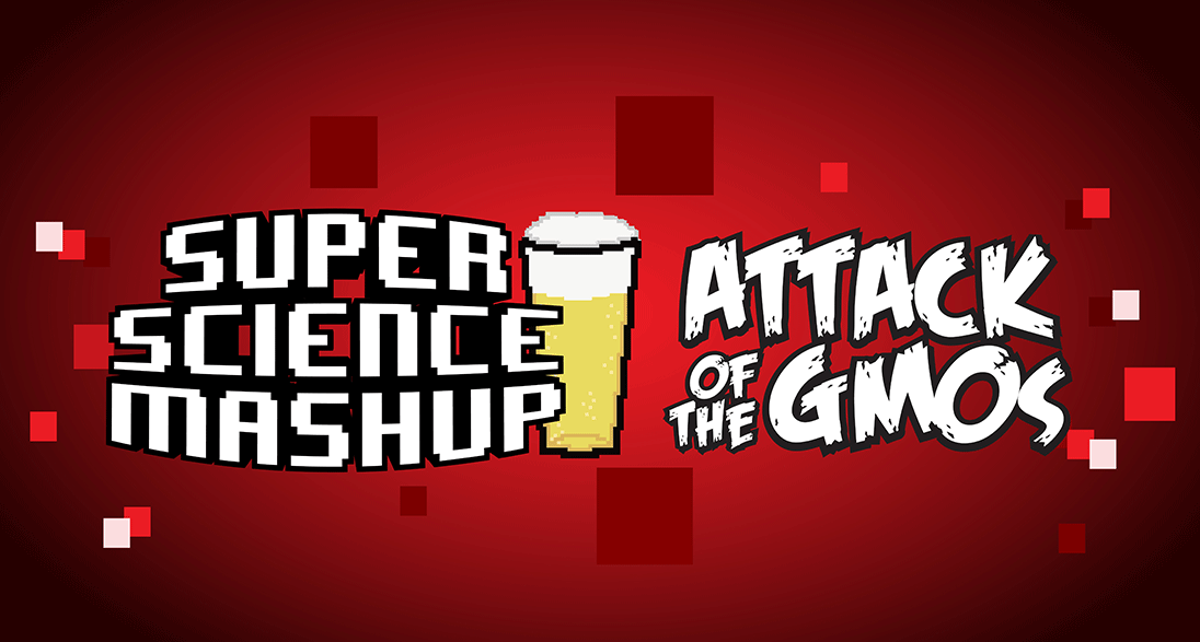 Super-Science-Mashup-Attack-of-the-GMOs-banner