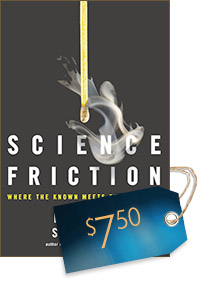 Science Friction: Where the Known Meets the Unknown (cover)