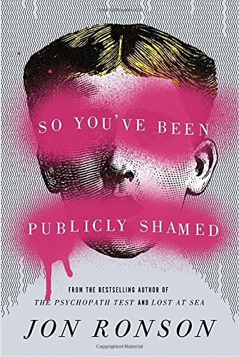 So You've Been Publicly Shamed (book cover)