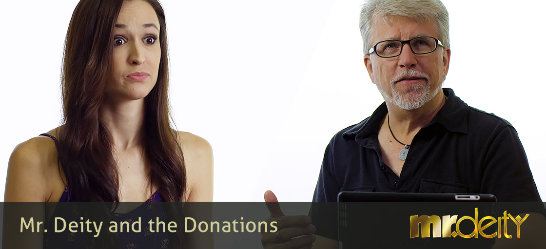 Mr. Deity and the Donations