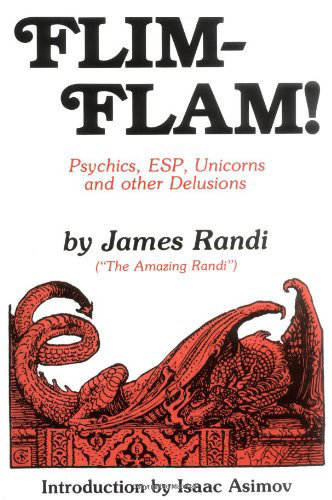 Flim-Flam:Psychics, ESP, Unicorns, and Other Delusions (cover)