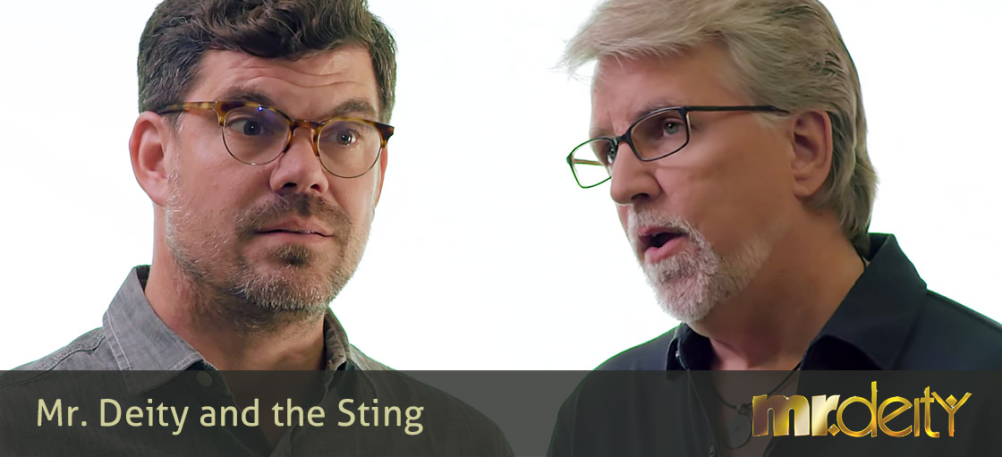 Mr. Deity and the Sting