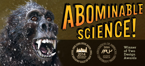 Save 25% on Abominable Science! by Daniel Loxton and Donald Prothero
