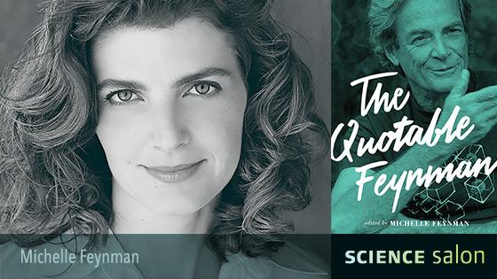 Michelle Feynman: The Quotable Feynman