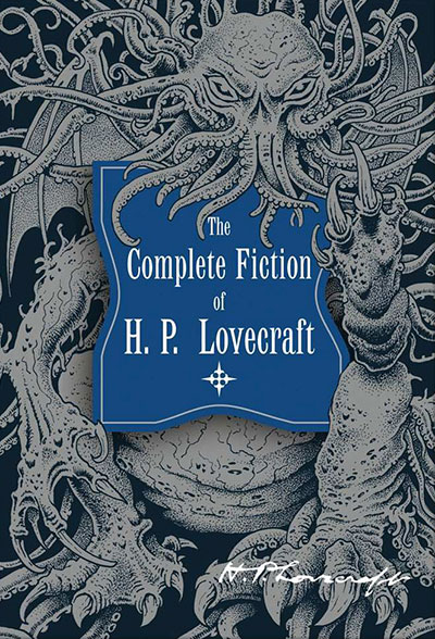 Complete Fiction of HP Lovecraft (cover)