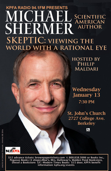 Michael Shermer on KPFA radio tonight at 7:30pm