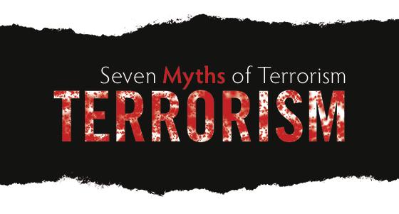 Seven Myths of Terrorism