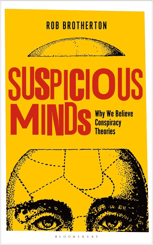 Suspicious Minds: Why We Believe Conspiracy Theories (book cover)