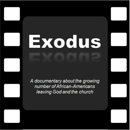 Exodus: a documentary about the growing number of African-Americans leaving God and the church