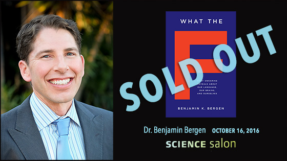 SOLD OUT Science Salon: Dr. Benjamin Bergen