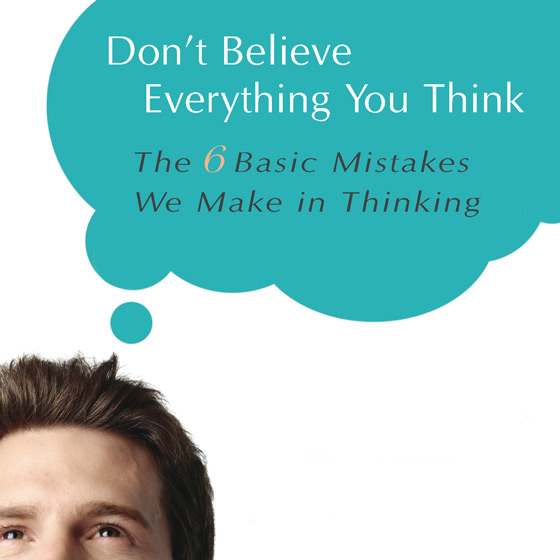 Save 25% on Don't Believe Everything You Think