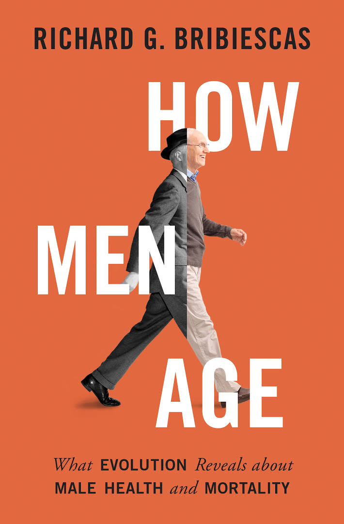 How Men Age: What Evolution Reveals about Male Health and Mortality (book cover)