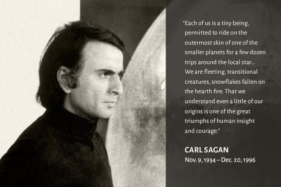 Carl Sagan (Nov. 9 1934 - Dec. 20, 1996)