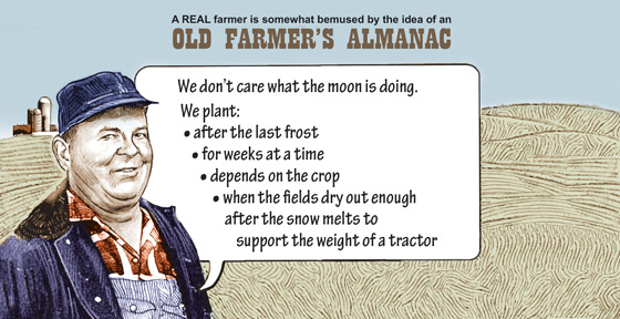 A real farmer is somewhat bemused by the idea of an old farmer's almanac.