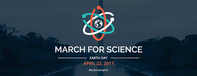 March for Science | Earth Day | April 22, 2017 | #marchforscience