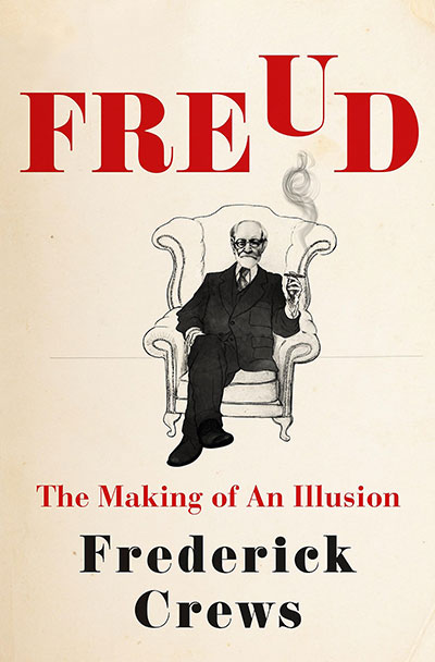 Freud: The Making of an Illusion (book cover)