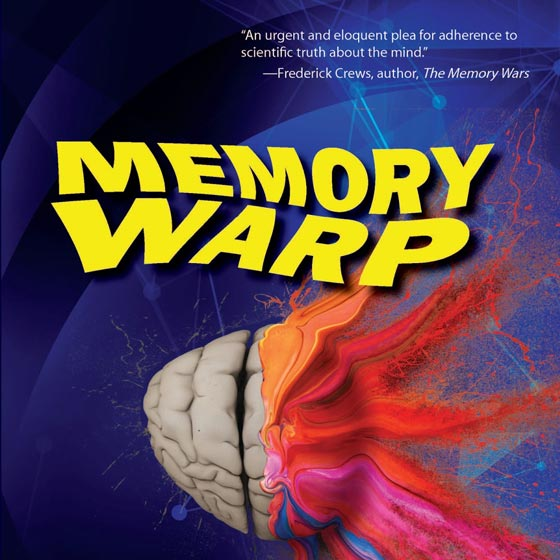 Memory Warp: How the Myth of Repressed Memory Arose and Refuses to Die (detail of book cover)