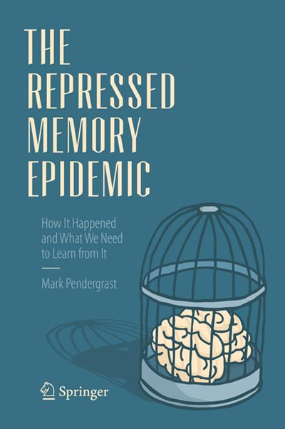 The Repressed Memory Epidemic: How It Happened and What We Need to Learn from It (book cover)
