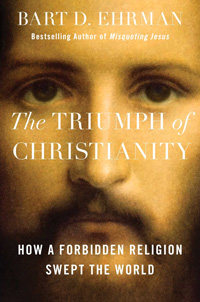 The Triumph of Christianity: How a Forbidden Religion Swept the World (book cover)