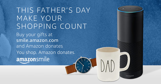 Fathers Day 2018 (AmazonSmile)