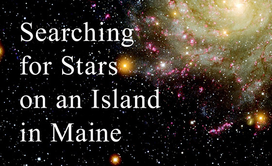 Searching for Stars on an Island in Maine (book cover detail)