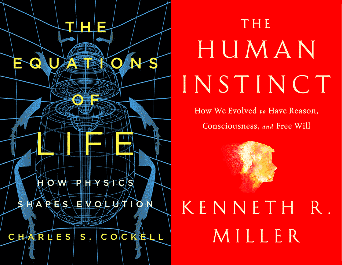 Book Covers: The Equations of Life (left) and The Human Instinct (right)