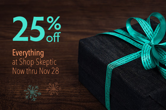 Save 25% off Everything, Now Thru November 28, 2018