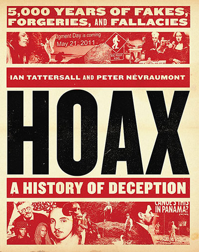Hoax: A History of Deception: 5000 Years of Fakes, Forgeries, and Fallacies (book cover)