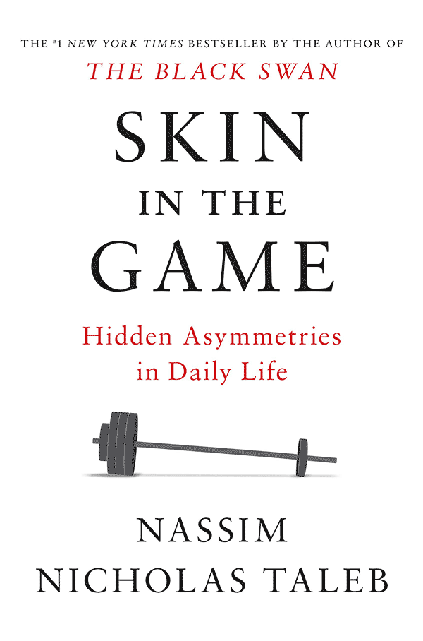 Skin in the Game: Hidden Asymmetries in Daily Life (book cover)
