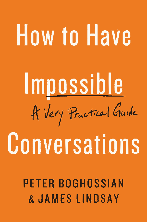 How to Have Impossible Conversations: A Very Practical Guide (cover)