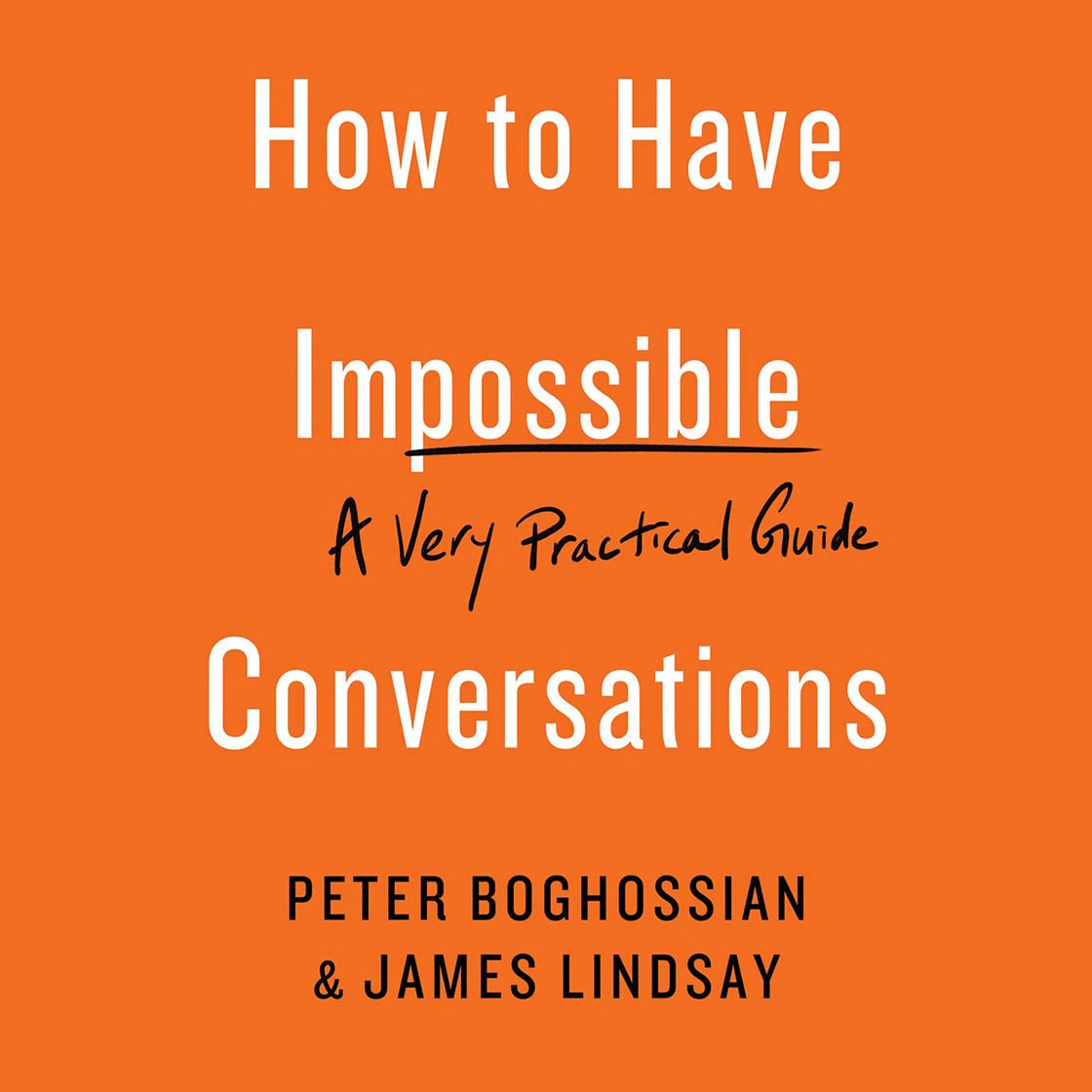 How to Have Impossible Conversations (cover)