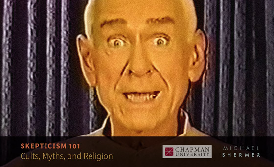 Skepticism 101 -- Cults, Myths, and Religion (Michael Shermer, Chapman University)
