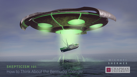 Skepticism 101 -- How to Think About the Bermuda Triangle (Michael Shermer, Chapman University)
