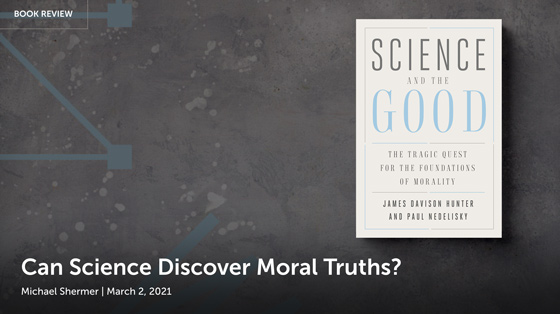 Can Science Discover Moral Truths? Read the review.