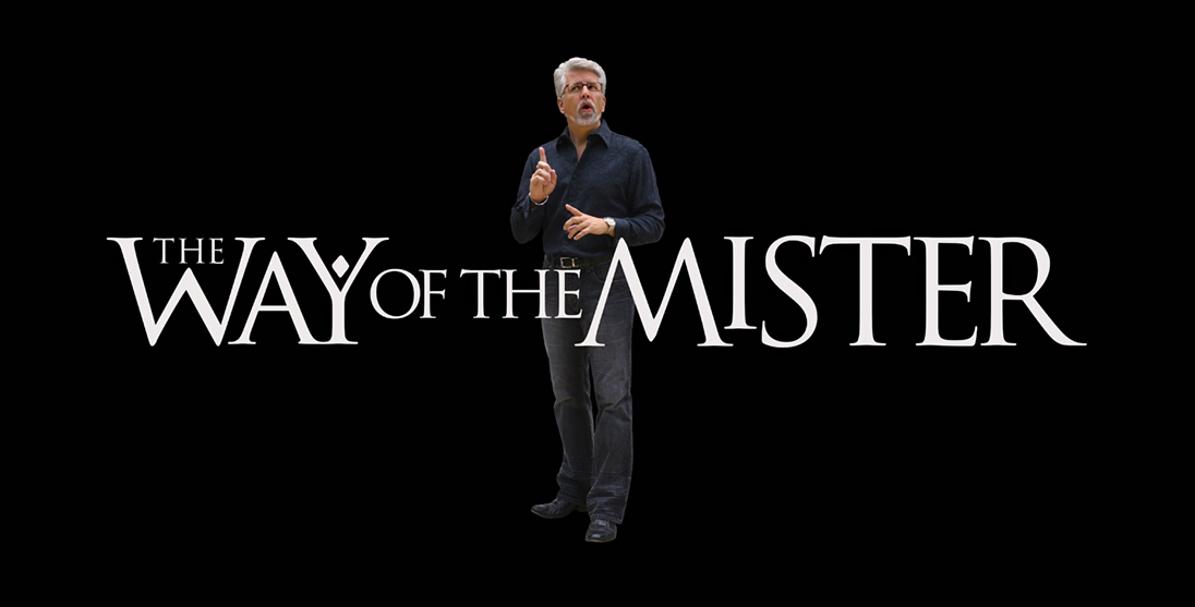 The Way of the Mister: If I'm wrong...