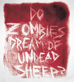 Do Zombies Dream of Undead Sheep? (detail of book cover)