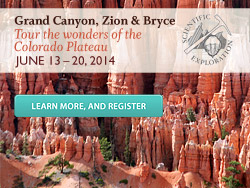 The Skeptics Society Presents: Grand Canyon, Zion & Bryce  (June 13-20, 2014).