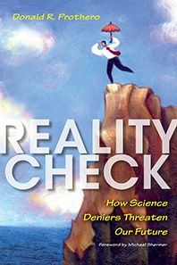 Reality Check: How Science Deniers Threaten Our Future (paperback cover)