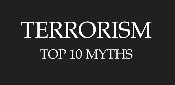 Top 10 Myths of Terrorism