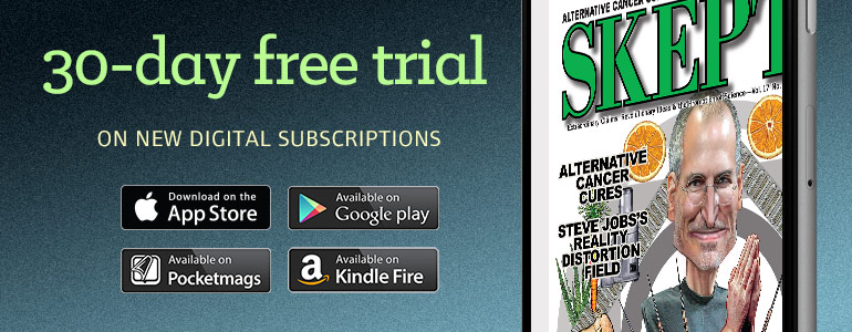 Get 30-day free trial of Skeptic magazine, with a new digital subscription