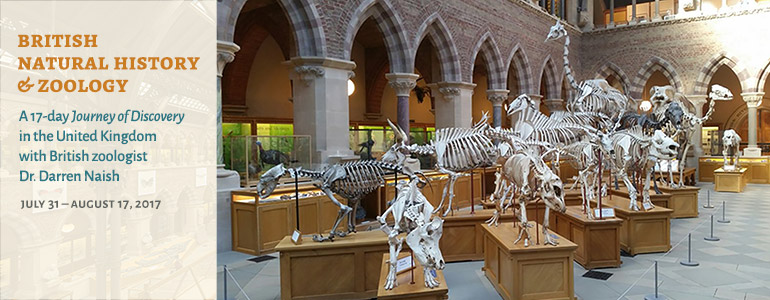 Learn more about our 17-day British Natural History and Zoology Tour (July 31 to August 17, 2017)