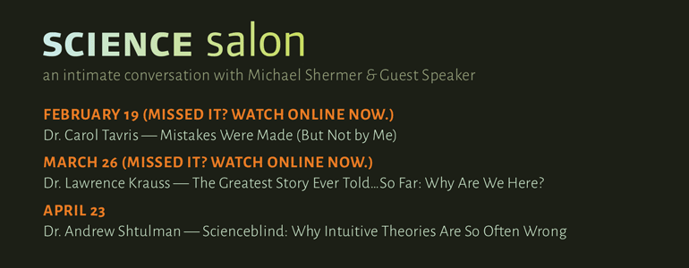 Science Salon: an intimate conversation with Michael Shermer and Gues Speaker