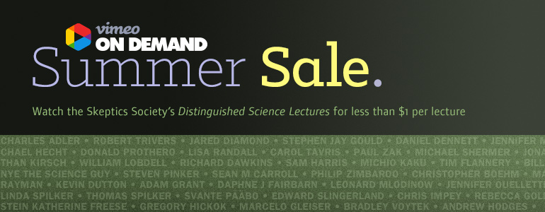 Watch Our Distinguished Science Lectures for less than $1 per lecture during our Summer Sale on Vimeo On Demand