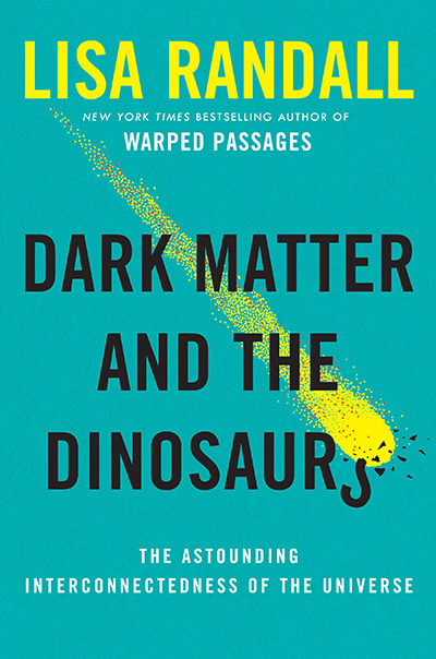 Dark Matter and the Dinosaurs (book cover)