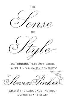 The Sense of Style: The Thinking Persons Guide to Writing in the 21st Century (book cover)