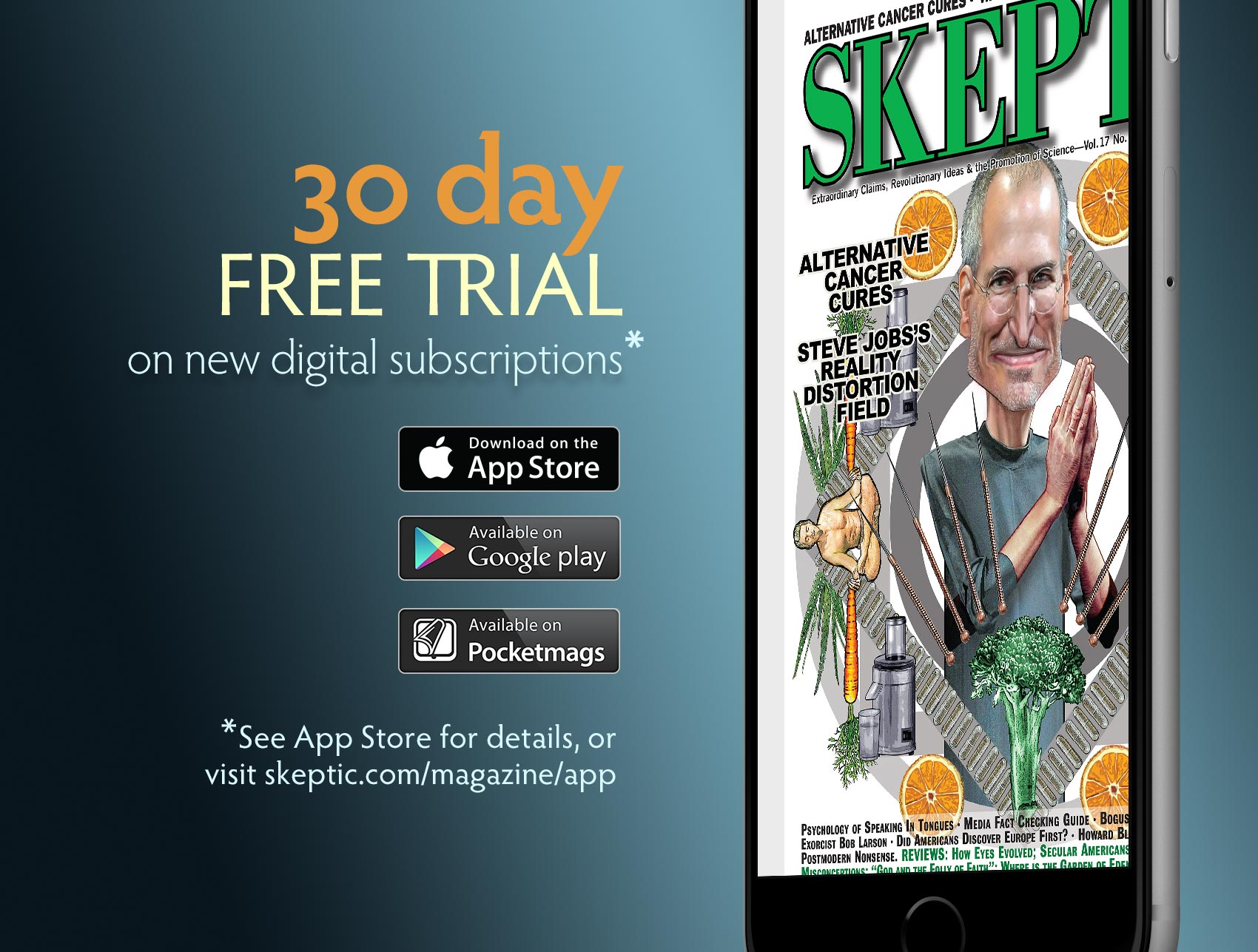 Get a 30-day free trial on a Skeptic digital subscription.